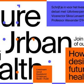 Openingsdebat virtuele expo• Future Urban Health